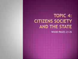 TOPIC 4: CITIZENS SOCIETY AND THE STATE