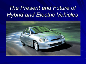 The Present and Future of Hybrid and Electric Vehicles