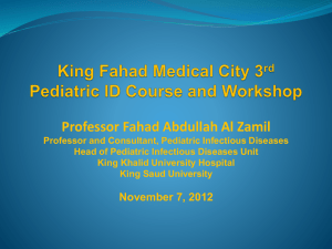King Fahad Medical City 3rd Pediatric ID Course and Workshop