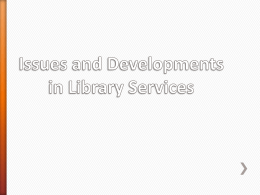 Library Technical Services Moves into the 21st Century