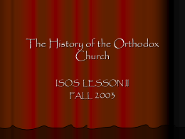 The History of the Orthodox Church - Greek Orthodox Archdiocese of