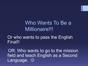 Who Wants To Be a Millionaire!!!