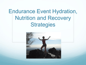 Endurance Event Hydrations, nutrition and Recovery Strategies