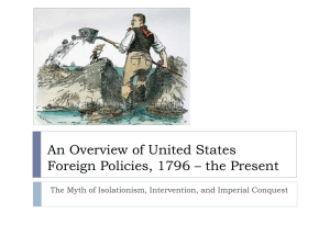 Overview of US Foreign Policies, 1796 - The Present - fchs