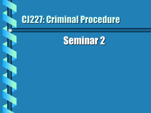 CJ227: Criminal Procedure