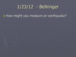 19.3 * Measuring and Locating Earthquakes