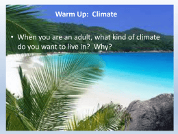WHAT AFFECTS CLIMATE?