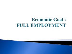 Economic Goal 2: FULL EMPLOYMENT