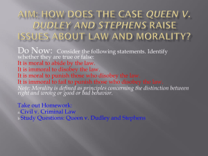 Aim: How does the case Queen v. Dudley and Stephens raise