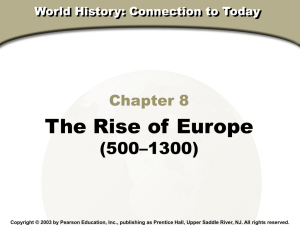 Chapter 8 : The Rise of Europe