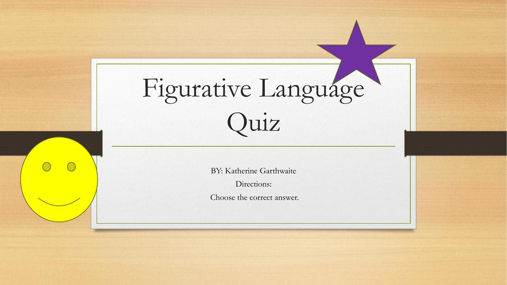 Figurative Language Quiz