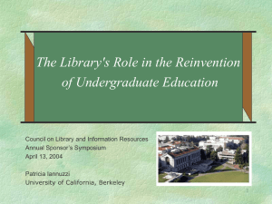 The Library's Role in the Reinvention of Undergraduate Education