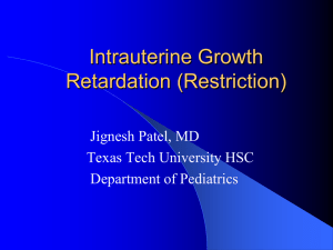 Intrauterine Growth Retradation