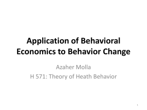 Application of Behavioral Economics to Behavior Change