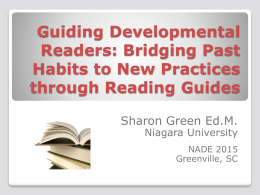 NADE 2015 Guiding Developmental Readers...with READING