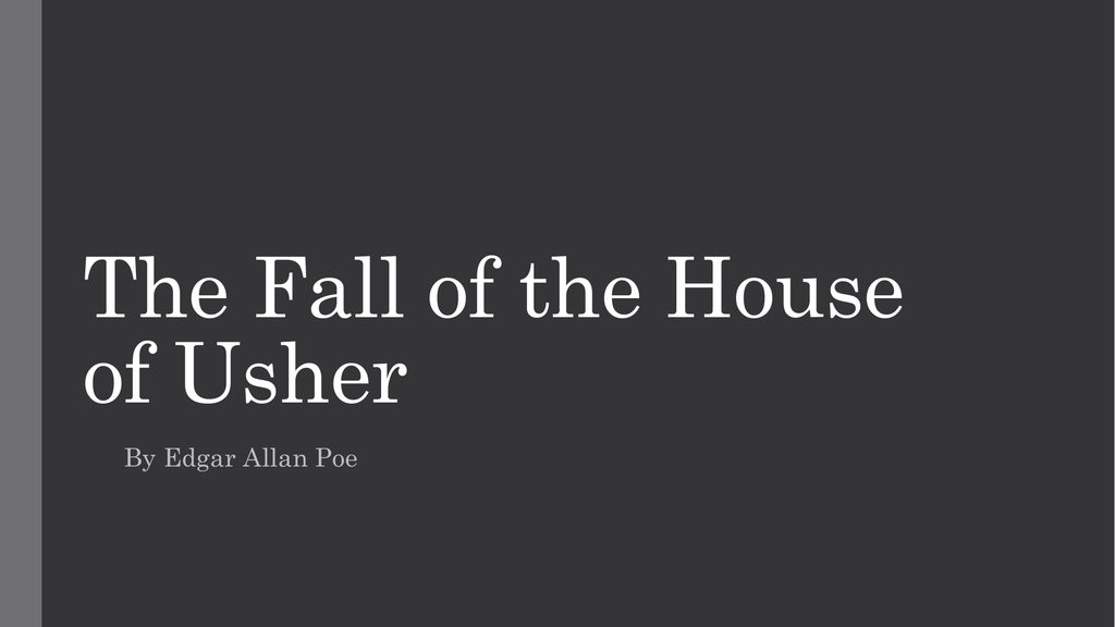 the fall of the house of usher literary criticism