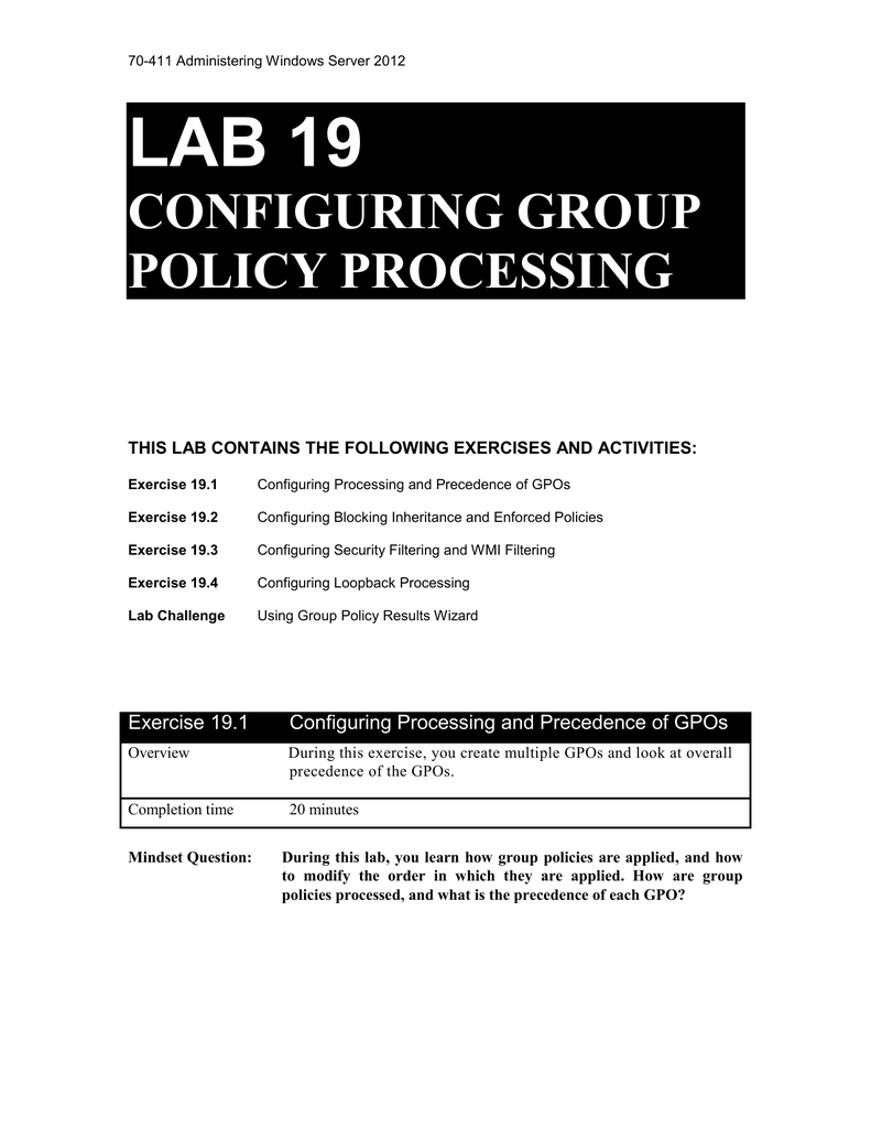 Lab 19 Configuring group policy Processing
