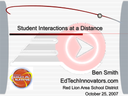 Student Interactions at a Distance