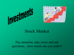 Stock Market Portfolio, Mutual Funds, CD's…