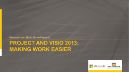 Project and Visio 2013: Making Work Easier