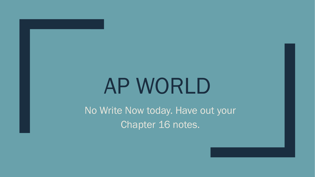 AP World History Day 35 chapter 16