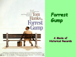 Forrest Gump A Movie of Historical Records Born in California, Tom