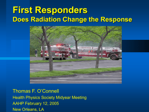 First Responders - Does Radiation Change the