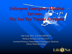 Helicopter Emergency Medical Services… Not Just For Trauma