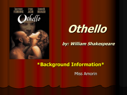 Othello by: William Shakespeare
