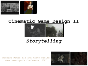 Cinematic Game Design II