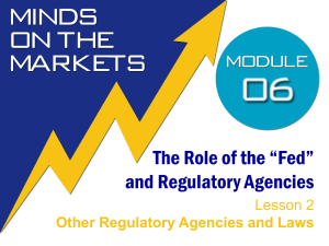 What is the Role of the Federal Reserve and Regulatory Agencies in