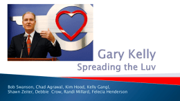 Gary Kelly PPT-Kelly Notes - Connect-to