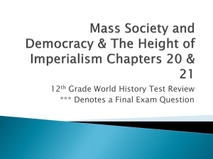 Mass Society and Democracy & The Height of Imperialism