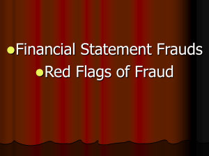 Fraud Schemes and Red Flags of Fraud