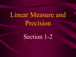 Linear Measure and Precision