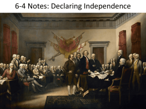 6-4 Notes: Declaring Independence