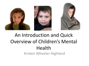 Overview and Introduction to Children's Mental Health