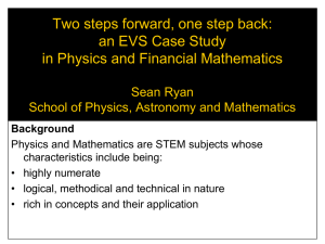 an EVS Case Study in Physics and Financial Mathematics