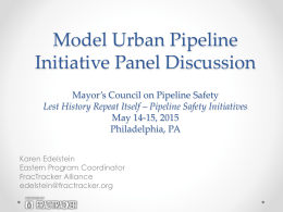 ppt - Mayor's Council Pipeline and Safety
