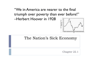 Chapter 22 – Section 1 – The Nation's Sick Economy