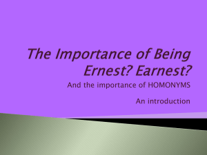 The Importance of Being Ernest? Earnest?