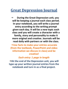 Great Depression Journal During the Great Depression unit, you will