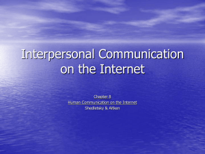 Interpersonal Communication on the Internet