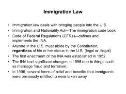 IMPORTANT IMMIGRATION TERMS Immigration
