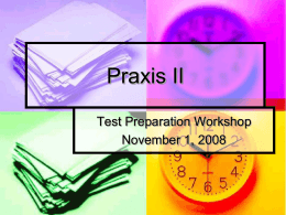 Praxis II Workshop - Westminster College