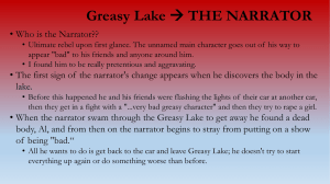 Greasy Lake THE NARRATOR