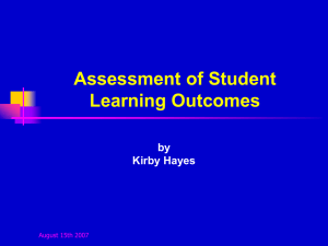 Using Outcomes to Plan Your Course and Your Assessments