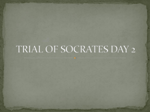TRIAL OF SOCRATES DAY 2