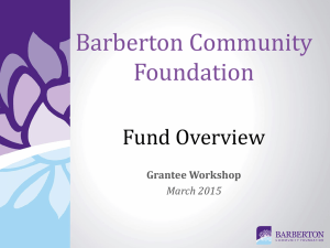 Grant Workshop Presentation - The Barberton Community Foundation