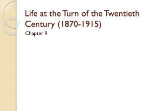 Life at the Turn of the Twentieth Century (1870